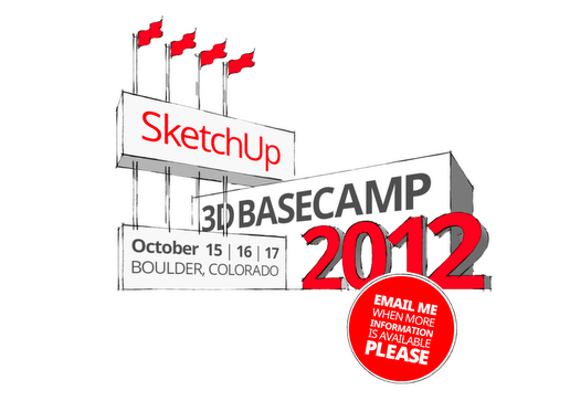 SketchUp's upcoming 3D Basecamp 2012