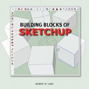 Building Blocks of SketchUp