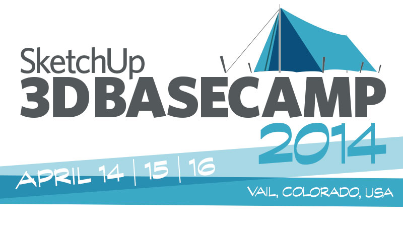 SketchUp 3D Basecamp 2014