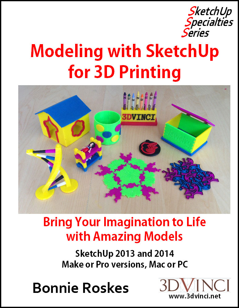 Modeling with SketchUp for 3D Printing Book Now Available
