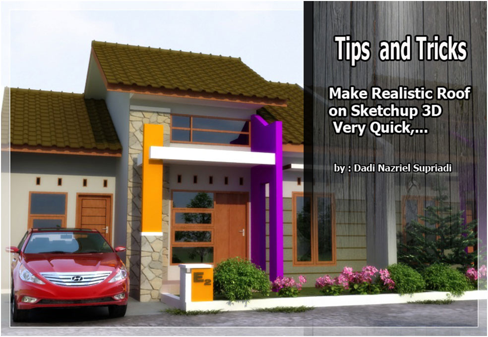 Make realistic roof in Sketchup
