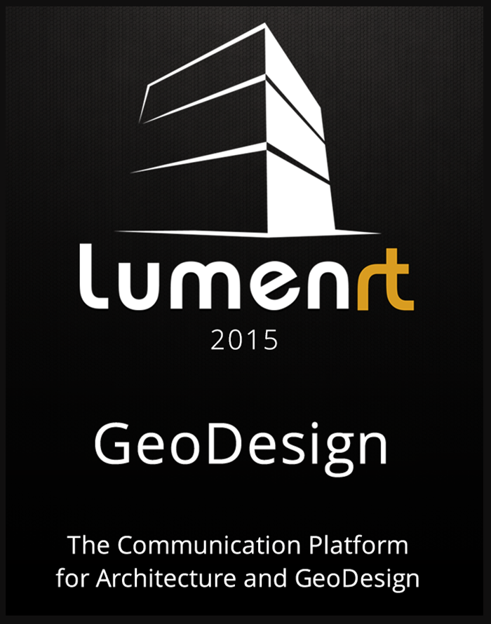 LumenRT 2015 - The Communication Platform for Architecture and GeoDesign