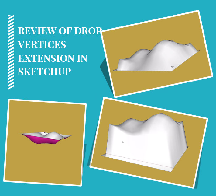 Review of Drop Vertices Extension in SKetchUp