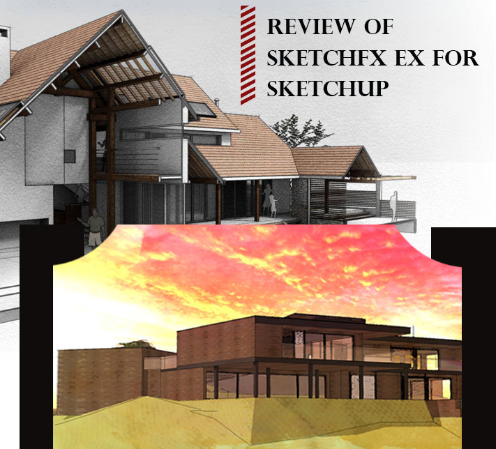 Review of SketchFX Ex for SketchUp
