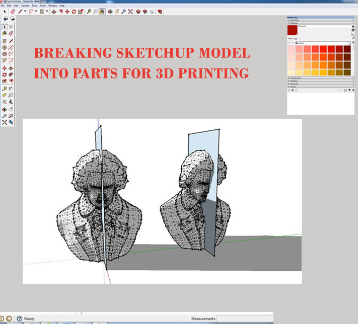 Breaking SketchUp model into Parts for 3D Printing